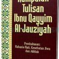 Buku Kumpulan Tulisan Ibnu Qoyyim Al-Jauziyah - Ibnu Qoyyim Al-Jauziyah - Pustaka Azzam