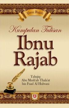 Buku Kumpulan Tulisan Ibnu Rajab - Ibnu Rajab - Pustaka Azzam
