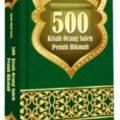 Buku 500 Kisah Orang Saleh Penuh Hikmah - Imam Ibnu Jauzi - Penerbit Al Kautsar