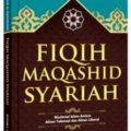 Buku Fiqih Maqashid Syariah - Syaikh DR.Yusuf Al-Qaradhawi - Pustaka Al Kautsar