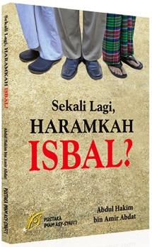 Buku Haramkah Isbal - Abdul Hakim bin Amir Abdat - Pustaka Imam Asy Syafi'i