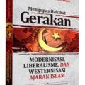 Buku Mengupas Gerakan Modernisasi Liberalisme Dan Westernisasi Ajaran Islam - Muhammad Hamid An-Nashir - Pustaka Darul Hag